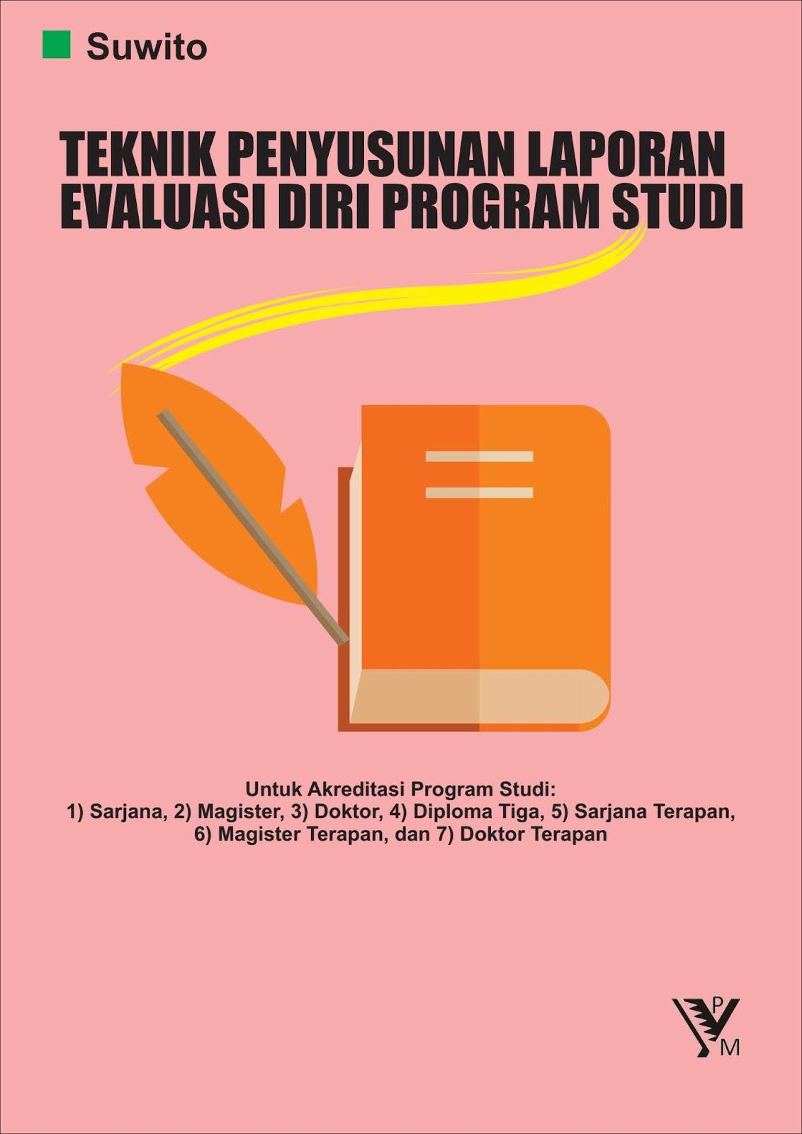 Ypm Publishing Teknik Penyusunan Laporan Evaluasi Diri Program Studi