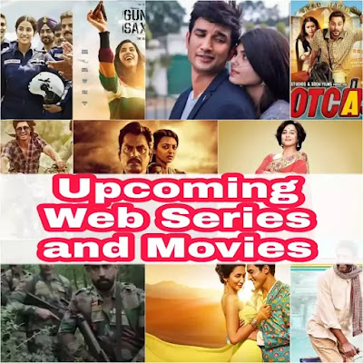 Upcoming Web Series and Movies List in July & August 2020 Filmywap24