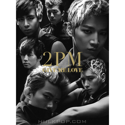 2PM – GIVE ME LOVE – EP (ITUNES PLUS AAC M4A)
