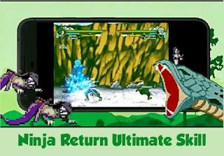 Ninja return ultimate skill
