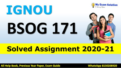 bsog 171 assignment 2020-21 pdf, bsog 171 assignment july 2020 pdf, bsog-171 assignment 2020 in hindi pdf, bsog 171 assignment 2020-21 solved, bsog 171 solved assignment 2021 in hindi, bsog-171 ignou assignment in hindi pdf, bsog 171 question paper, bgdg 172 assignment 2021 in hindi