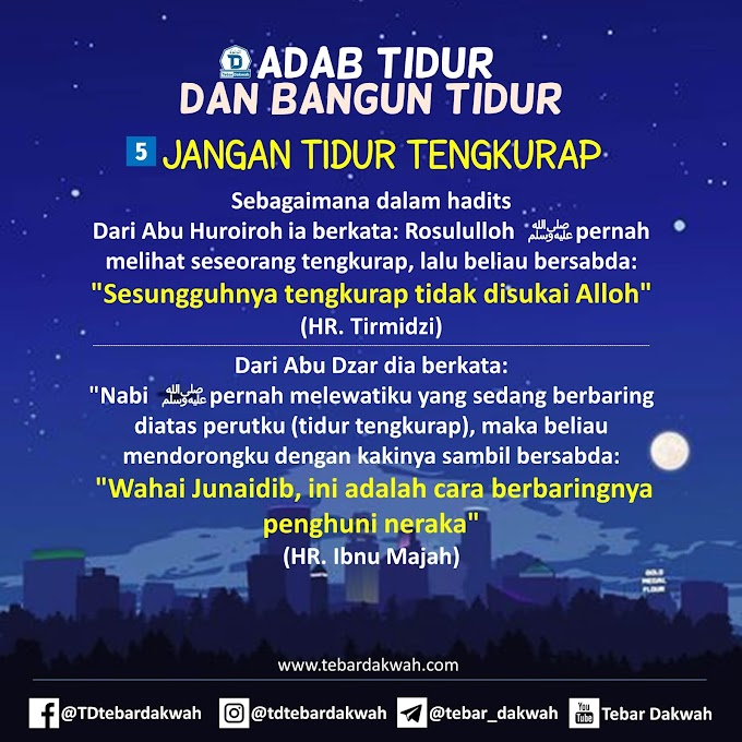 ADAB TIDUR DAN BANGUN TIDUR | 5. JANGAN TIDUR TENGKURAP