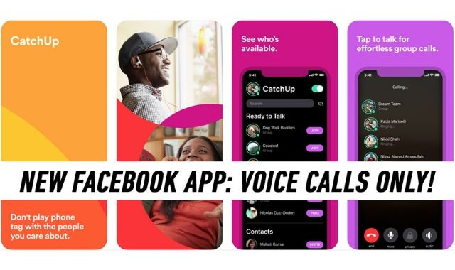 CatchUp: Facebook's New App Takes Up on the Phone Call