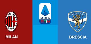 مشاهدة مباراة ميلان وبريشيا بث مباشر بتاريخ 31-08-2019 الدوري الايطالي