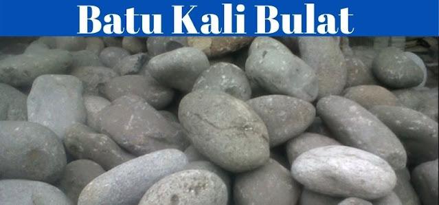 batu pondasi - batu kali bulat