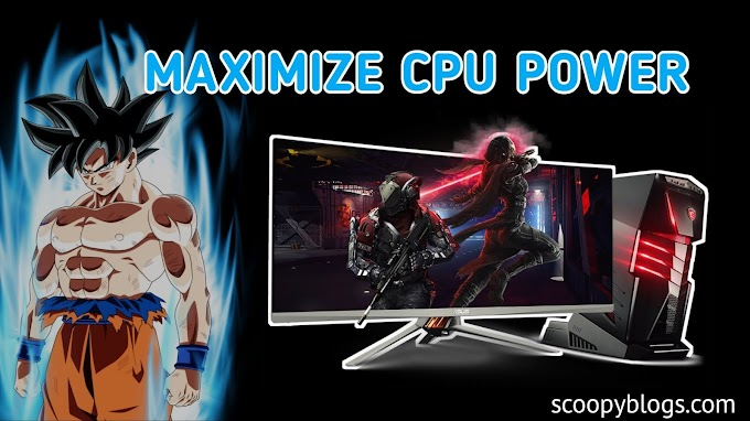 How To Maximize CPU Power - Get better Performance