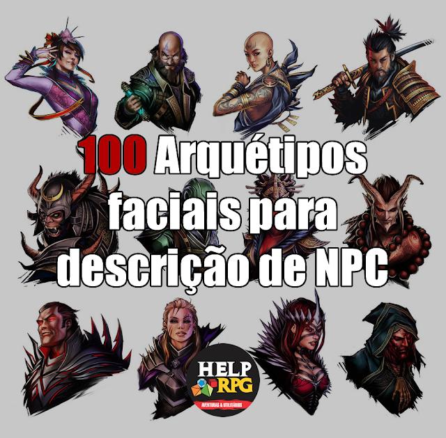 100 Arquétipos faciais para descrição de NPC