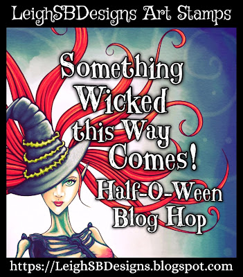 Something Wicked This Way Comes!  Join us May 2021 for our annual Half-o-Ween Blog Hop!