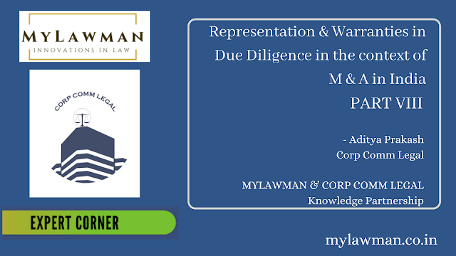 [Expert Corner Series] Representation & Warranties in Due Diligence in the context of M & A in India by Aditya Prakash- PART-VIII | Corp Comm Legal on Corporate Law