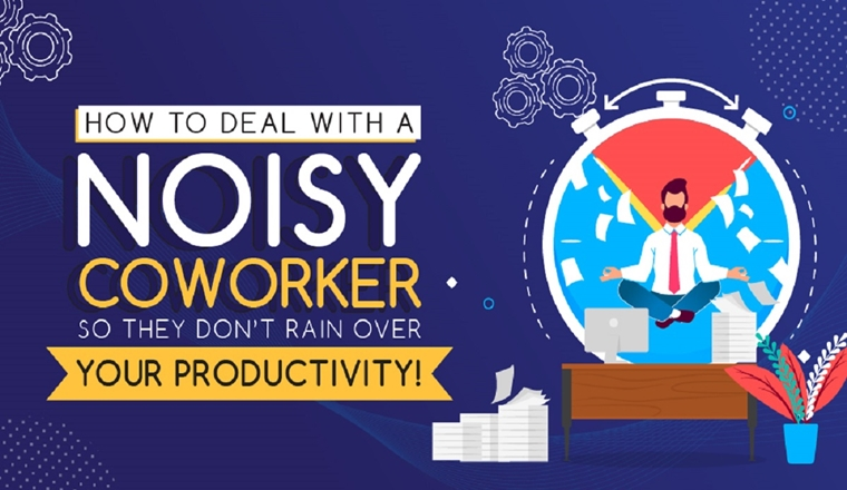How to Deal with a Noisy Coworker so They Don't Rain Over your Productivity! #infographic