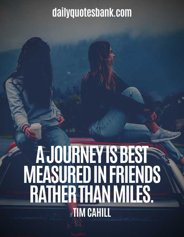 Quotes about journey with friends