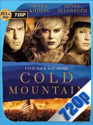 Regreso a Cold Mountain (2003) HD[720P] latino[GoogleDrive] DizonHD
