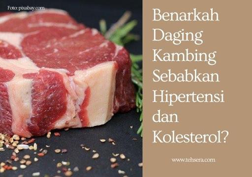 benarkah daging kambing sebabkan hipertensi dan kolesterol