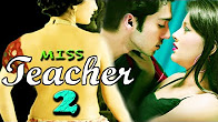 Watch Hot Movie Miss Teacher 2 Online