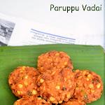 Paruppu Vadai Recipe | Masala Vadai | Parippu Vada | Dal Vadai