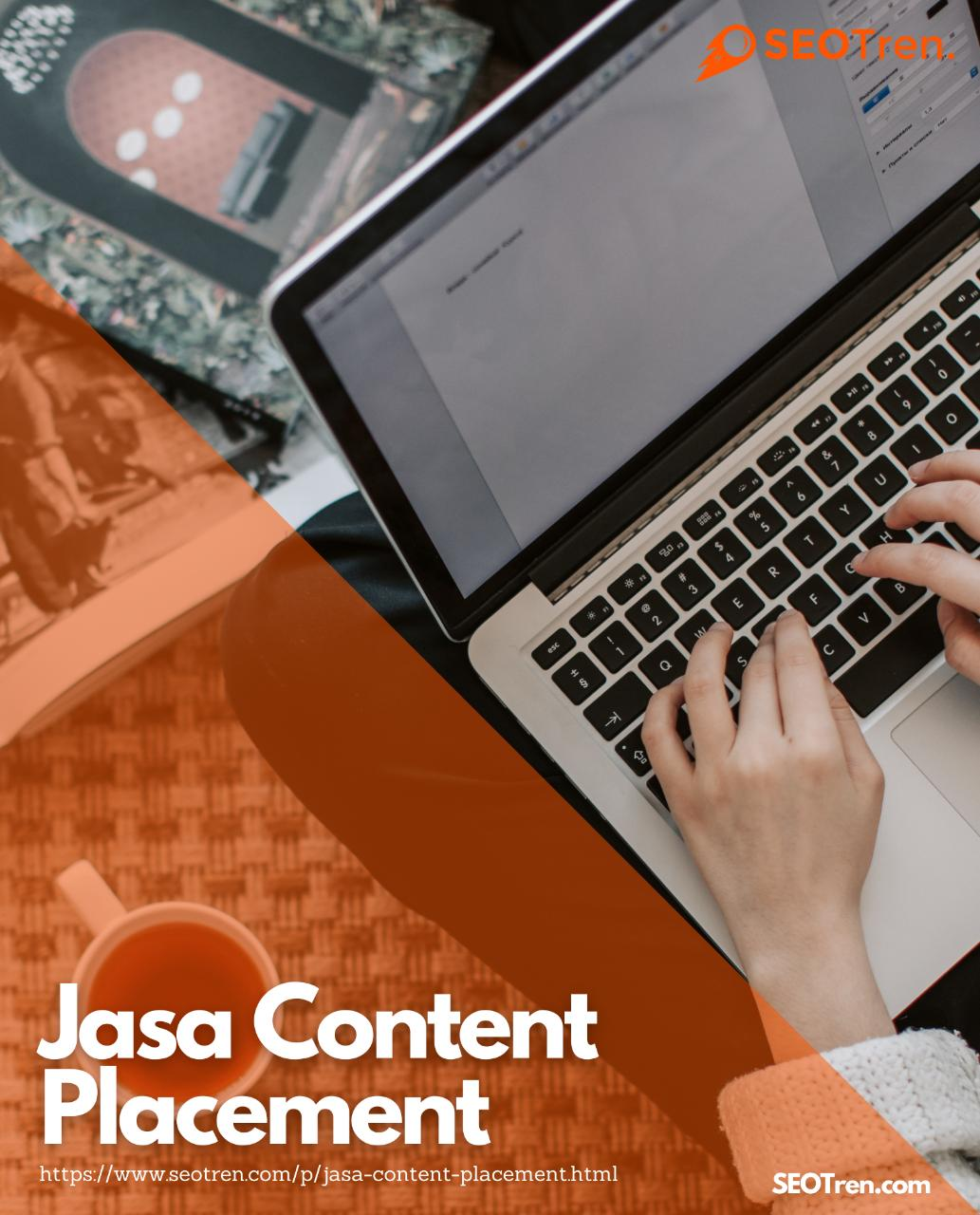 Jasa Content Placement High Traffic & Berkualitas