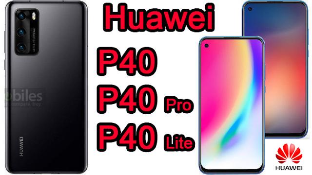 مواصفات وسعر سلسلة هواتف Huawei P40 (هواوي بي 40).