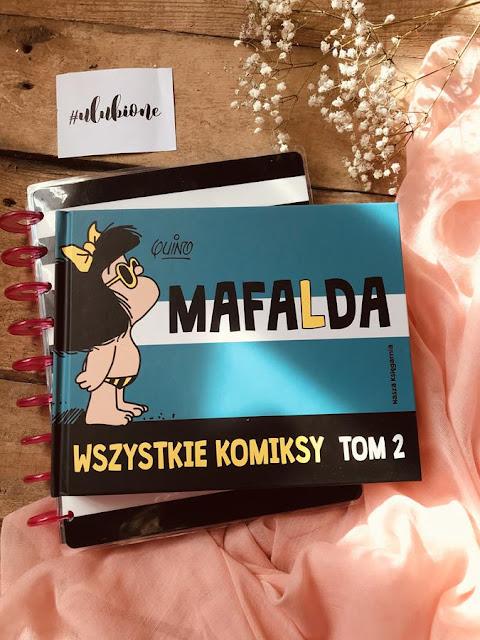 Quino , Mafalda. Wszystkie komiksy. Tom 2