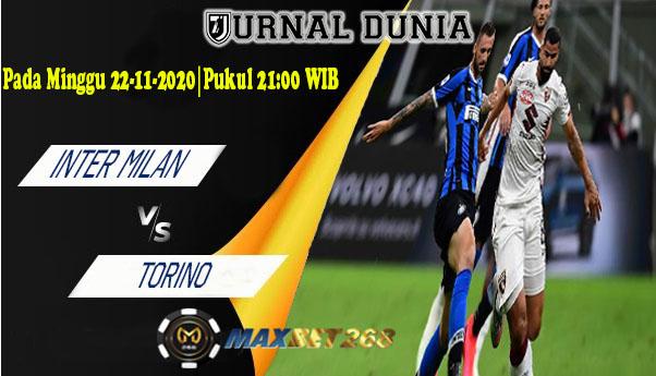 Prediksi Inter Milan Vs Torino, Minggu 22 November 2020 Pukul 21.00 WIB