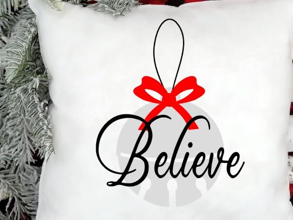 Free Believe SVG Cut File