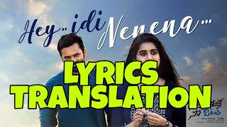 Hey Idi Nenena Lyrics in English   With Translation   – Solo Brathuke So Better