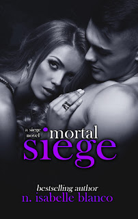 Mortal Siege by N. Isabelle Blanco