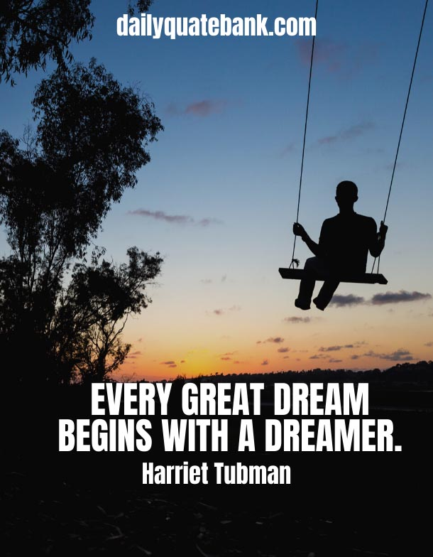 Harriet Tubman Quotes On Dreams