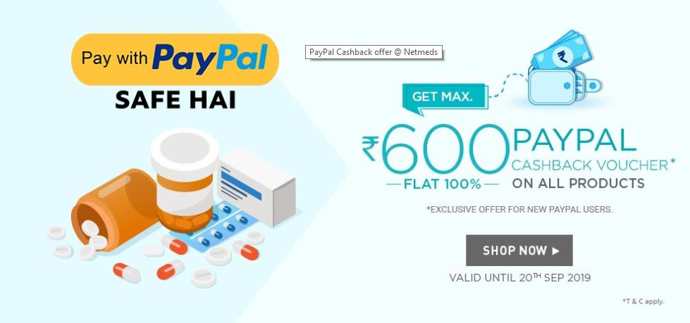 Paypal Netmeds Offer: Get 100% Cashback Up to Rs.600 on Medicines