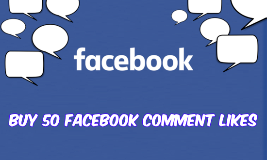 Buy 50 Facebook Comment Likes