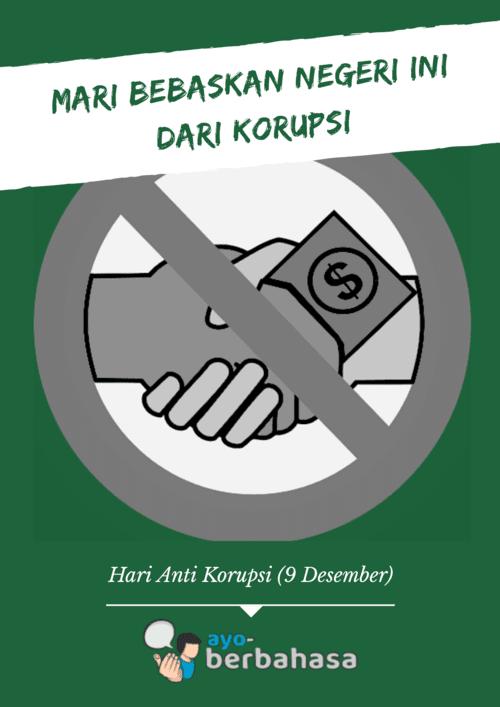 Contoh Poster Anti Korupsi Lengkap Dengan Gambar Ayo Berbahasa