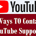 How to Contact YouTube Support TEAM