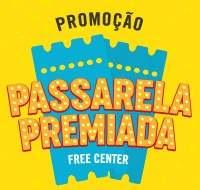Promoção Free Center Calçados Passarela Premiada - 500 Reais Vale-Compras