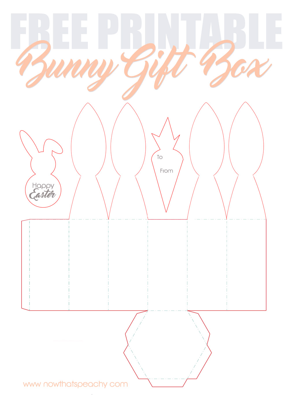 free bunny ears gift box printable for easter now thats peachy