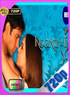 Inocente De Ti [2004][130/130][720p] Latino [GoogleDrive] PGD