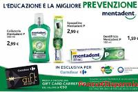 Logo Mentadent e Carrefour : vinci 98 Gift card da 50 euro