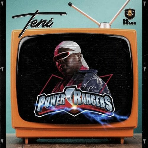 "[ Lyrics] Teni – ""Power Rangers"""