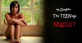 My Daughter the Teenage Nudist. 2012. HD.