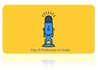top 5 podcasts in india