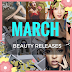 March Beauty Releases
