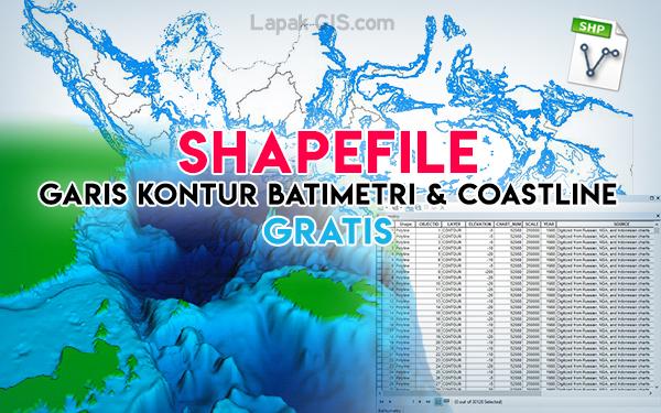 SHP Peta Garis Kontur Batimetri dan Coastline Indonesia Gratis
