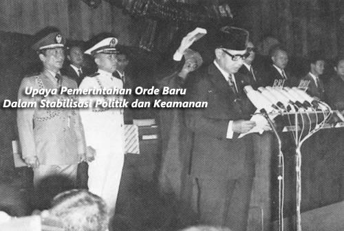 upaya orde baru dalam stabilitas politik dan keamanan indonesia