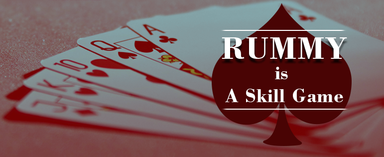 Why rummy is a game of skill?
