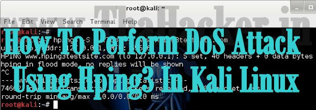 How To Perform DoS Attack Using Hping3 In Kali Linux
