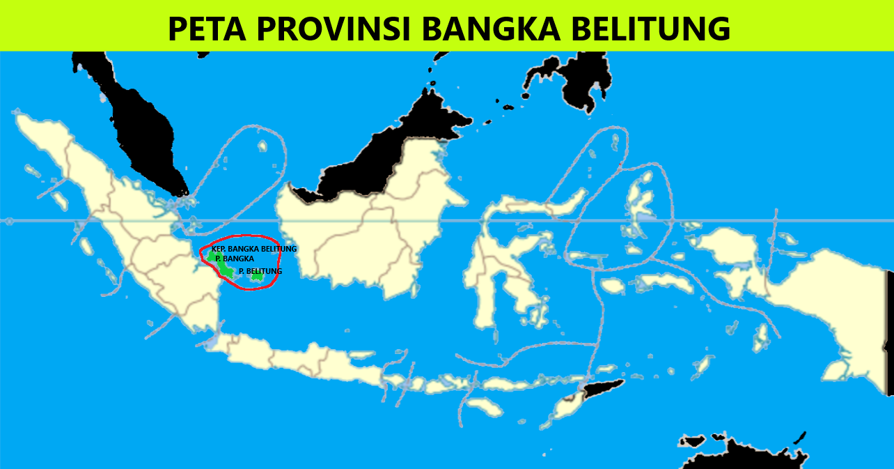 Peta Provinsi Kepulauan Bangka Belitung (Babel)