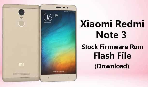Mi Note 3 Flash File   Stock Firmware ROM (Download)