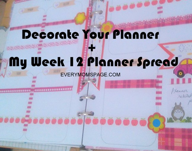 Decorate Your Planner + My Week 12 Planner Spread