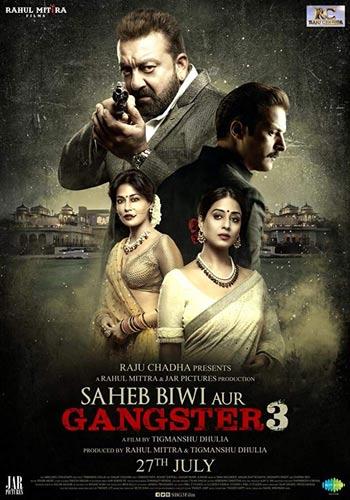 Saheb Biwi Aur Gangster 3 2018 Hindi 720p 1GB | 480p 450MB PDvD Poster