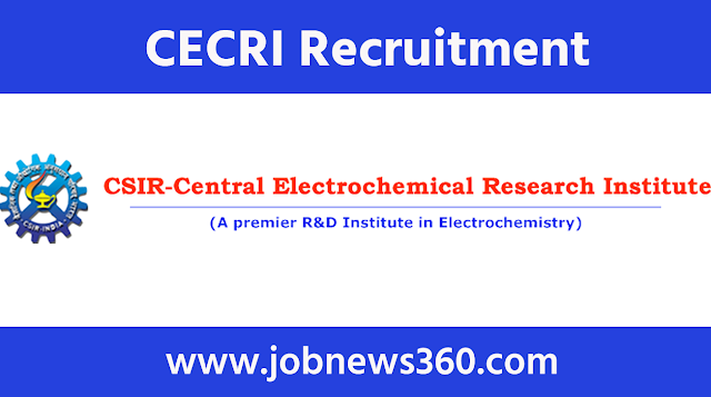 CECRI Karaikudi Recruitment 2021 for Project Assistant & Project Associate
