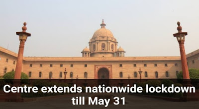 Centre Govt extends nationwide lockdown till May 31, States empowered to demarcate Red, Orange and Green zones: Highlights with Details