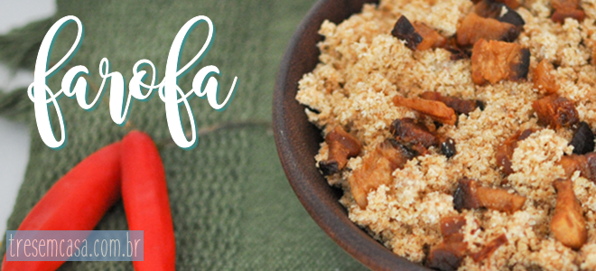 receita farofa para churrasco